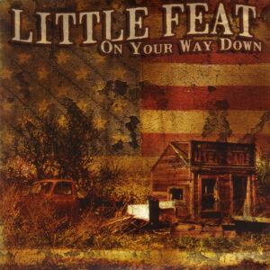 Little Feat - On Your Way Down - 1Front