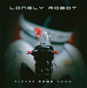 Lonely Robot - Please Come Home - 1Front
