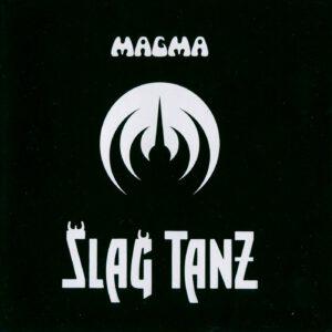 Magma - Slag Tanz - 1Front