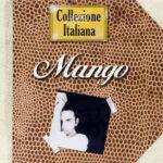 Mango – Collezione Italiana (2006)