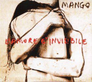Mango - L'amore è invisibile - 1Front