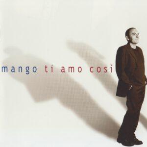 Mango - Ti Amo Così - 1Front