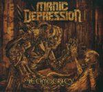 Manic Depression – Technocracy (2015)