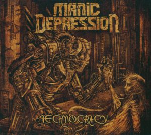Manic Depression - Technocracy - 1Front