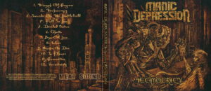 Manic Depression - Technocracy - Digipack