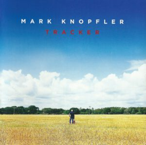 Mark Knopfler - Tracker (16 Tracks) - 1Front