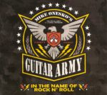 Mike Onesko's Guitar Army – In The Name Of Rock N' Roll (2015)