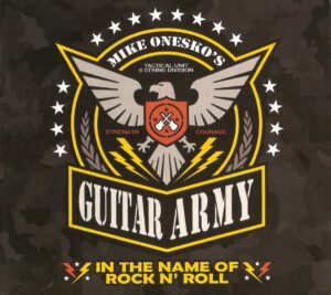 Mike Onesko's Guitar Army - In The Name Of Rock N' Roll - 1Front