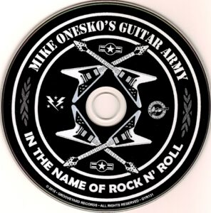 Mike Onesko's Guitar Army - In The Name Of Rock N' Roll - CD
