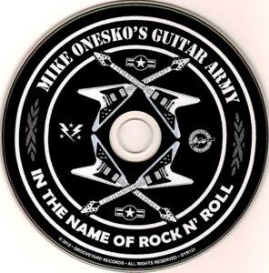 Mike Onesko's Guitar Army - In The Name Of Rock N' Roll - CD