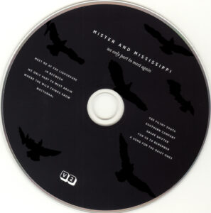 Mister & Mississippi - We Only Part To Meet Again - CD