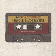 Modena City Ramblers – Tracce Clandestine (2015)
