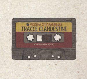 Modena City Ramblers - Tracce Clandestine - 1Front