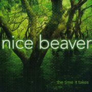 Nice Beaver – The Time It Takes (2015)