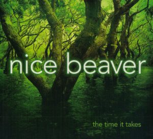 Nice Beaver - The Time It Takes - 1Front
