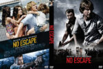 No Escape (2015) R0 Custom DVD Cover