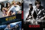 No Escape (2015) R0 Custom DVD Cover