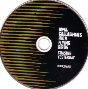 Noel Gallagher´s High Flying Birds - Chasing Yesterday - CD