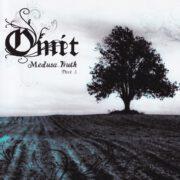 Omit – Medusa Truth Part 1 (2014)