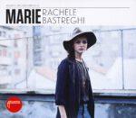 Rachele Bastreghi – Marie (2015)