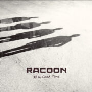Racoon – All In Good Time (2015)