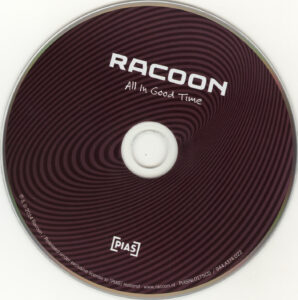 Racoon - All In Good Time - CD