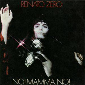 Renato Zero - No! Mamma, no! - 1Front
