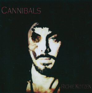 Richie Kotzen - Cannibals - 1Front