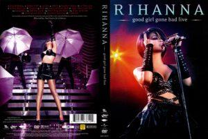Rihanna - Good Girl Gone Bad Live - Cover