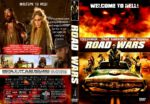 Road Wars (2015) WS R1 CUSTOM
