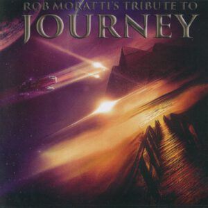 Rob Moratti - Tribute To Journey - 1Front