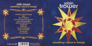 Robin Trower - Something´s About To Change - Booklet