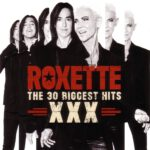 Roxette – XXX – The 30 Biggest Hits (2015)