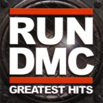 Run DMC – Greatest Hits (2015)
