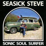 Seasick Steve – Sonic Soul Surfer (2015)