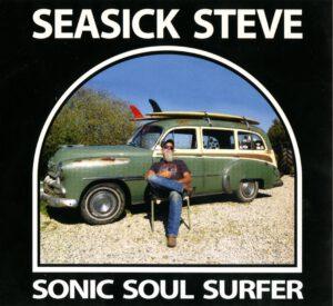 Seasick Steve - Sonic Soul Surfer - 1Fronte