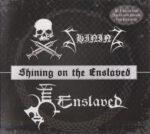 Shining & Enslaved – Shining On The Enslaved (Split) (2015)