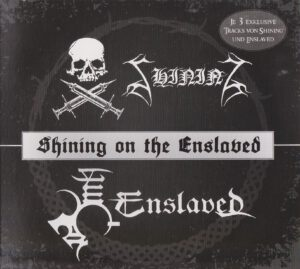 Shining & Enslaved - Shining On The Enslaved (Split) - 1Front