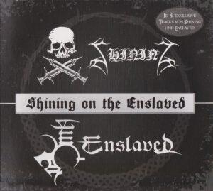 Shining & Enslaved - Shining On The Enslaved (Split) - 1Front