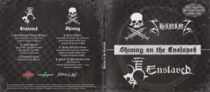 Shining & Enslaved - Shining On The Enslaved (Split) - Digipack