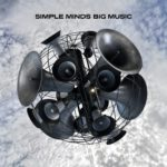 Simple Minds – Big Music (2014)