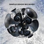 Simple Minds – Big Music (2014)