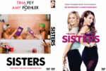 Sisters (2015) Custom DVD Cover