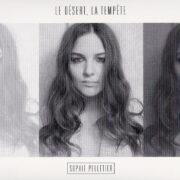 Sophie Pelletier – Le Désert La Tempête (2015)