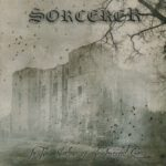 Sorcerer – In The Shadow Of The Inverted Cross (2015)