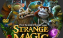 Strange Magic (2015) R0 Custom Label