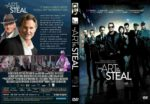 The Art Of The Steal (2013) R1 CUSTOM DVD Cover