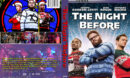 The Night Before (2016) R1 Custom DVD Cover