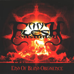Thy Flesh Consumed - End Of Blind Obedience - Front