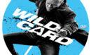 Wild Card (2015) R0 Custom DVD Label